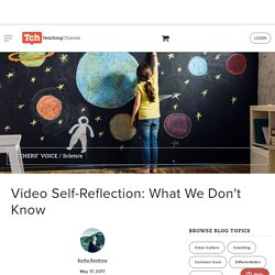 Video Self-Reflection: What We Don't Know