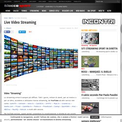 Live Video Streaming - BLOCCO SPORT