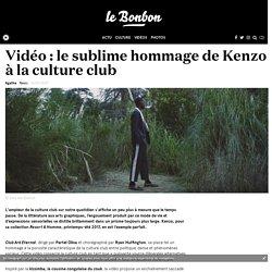 Vidéo : le sublime hommage de Kenzo à la culture club