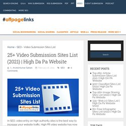 25+ Video Submission Sites List (2021)