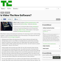 Is Video The New Software?