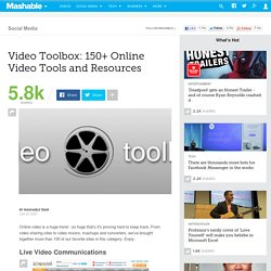 Video Toolbox: 150+ Online Video Tools and Resources