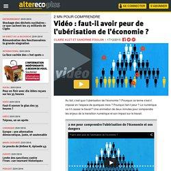 Comprendre : l'ubérisation de l'économie et du travail (video 2mn)