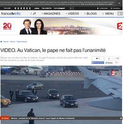 Au Vatican, le pape ne fait pas l'unanimité