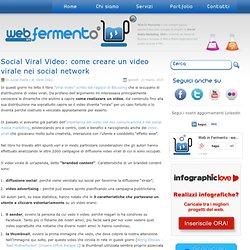 Come creare un video virale nei social network