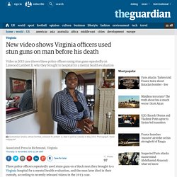 New video shows Virginia officers used stun guns on man before his death
