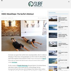 VIDEO: WaveShape- The Surfer's Workout