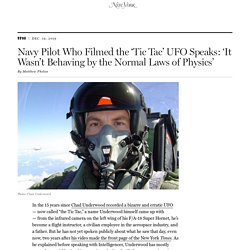 'Tic Tac' UFO Video: Q&A With Navy Pilot Chad Underwood