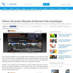 Veduca: site mostra videoaulas de Harvard e Yale em português