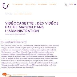 Vidéocagette : des vidéos faites maison dans l'administration