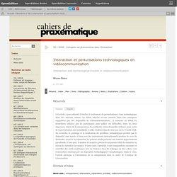 Interaction et perturbations technologiques en vidéocommunication