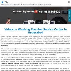 Videocon Washing Machine Service Center in Hyderabad