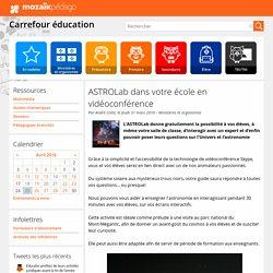 ASTROLab dans votre école en vidéoconférence
