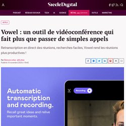 Vowel : un outil de vidéoconférence qui fait plus que passer de simples appels