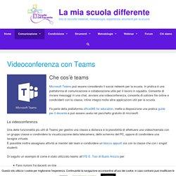Videoconferenza con Teams - La mia scuola differente