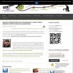 Quarta videoconferenza: Realizzare e usare video didattici nelle materie umanistiche