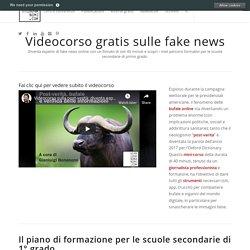 Videocorso gratis sulle fake news – Gianluigi Bonanomi