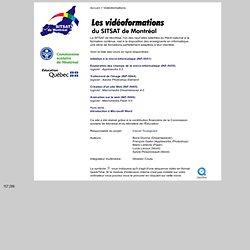 Les vidéoformations du SITSAT de Montréal