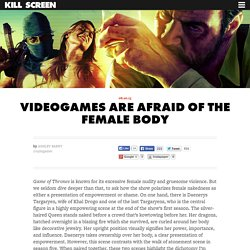 Videogames are afraid of the female body