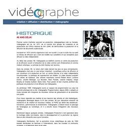 Vidéographe - Historique