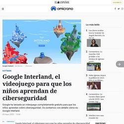 Google Interland, el videojuego para que los niños aprendan de ciberseguridad
