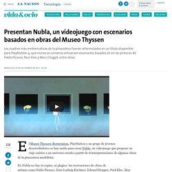Presentan Nubla, un videojuego con escenarios basados en obras del Museo Thyssen - 25.11.2015 - LA NACION