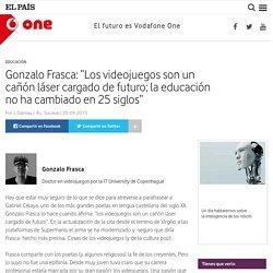 """Gonzalo Frasca: """"Los videojuegos son un cañón láser cargado de futuro; la educación no ha cambiado en 25 siglos"""" : One – Vodafone"""