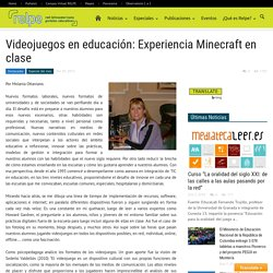 Videojuegos en educación: Experiencia Minecraft en clase
