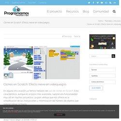 Clones en Scratch: Efecto nieve en videojuegos – Programamos
