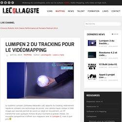 Lumipen 2 du tracking pour le VidéoMapping