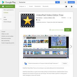 VideoPad Video Editor Free – Applications Android sur Google Play
