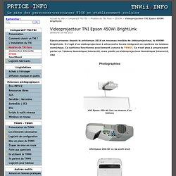 Videoprojecteur TNI Epson 450Wi BrightLink