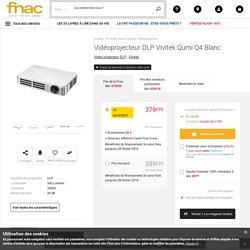 Vidéoprojecteur DLP Vivitek Qumi Q4 Blanc - Vidéo projecteur DLP - Soldes 2016 Fnac.com