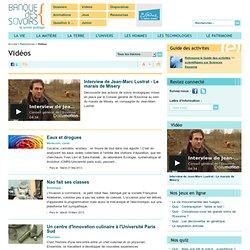 Banque des savoirs - Vidéos
