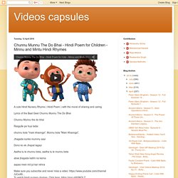 Videos capsules: Chunnu Munnu The Do Bhai - Hindi Poem for Children - Minnu and Mintu Hindi Rhymes