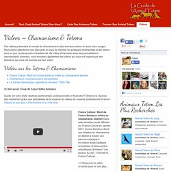 Videos - Chamanisme & Totems
