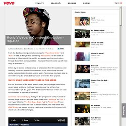 Music Videos: A Constant Evolution - Hip-Hop | VEVO.com