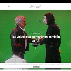 Tus videos con croma (pantalla verde) ahora también en RA