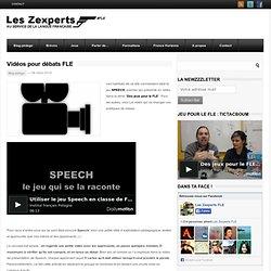 Vidéos pour débats FLE