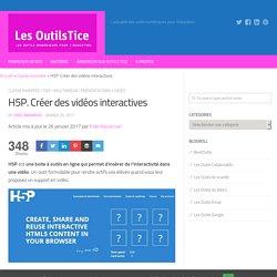 H5P. Créer des vidéos interactives – Les Outils Tice