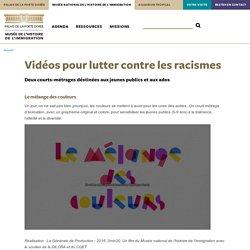 Vidéos pour lutter contre les racismes