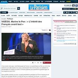 Marine le Pen : « L'intérêt des Français avant tout »