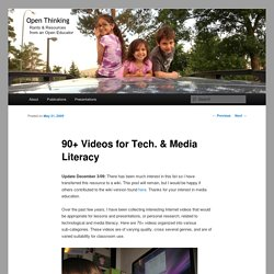 90+ Videos for Tech. & Media Literacy