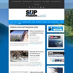 Stand up paddle passion, le web magazine du sup.