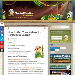 How to Get Your Videos to Perform in Search : Social Media Examiner