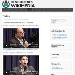 Vidéos Rencontres Wikimédia France 2012
