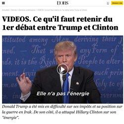 VIDEOS. Ce qu'il faut retenir du 1er débat entre Trump et Clinton