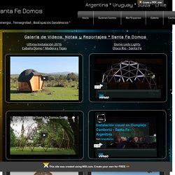 Videos Santa Fe Domos