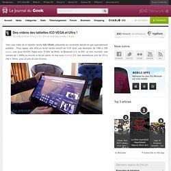 Des vidéos des tablettes ICD VEGA et Ultra !
