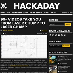 90+ Videos Take you from Laser Chump to Laser Champ